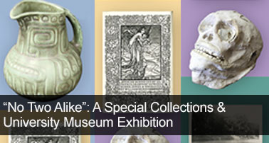 Special Collection and University Museum Exhibit