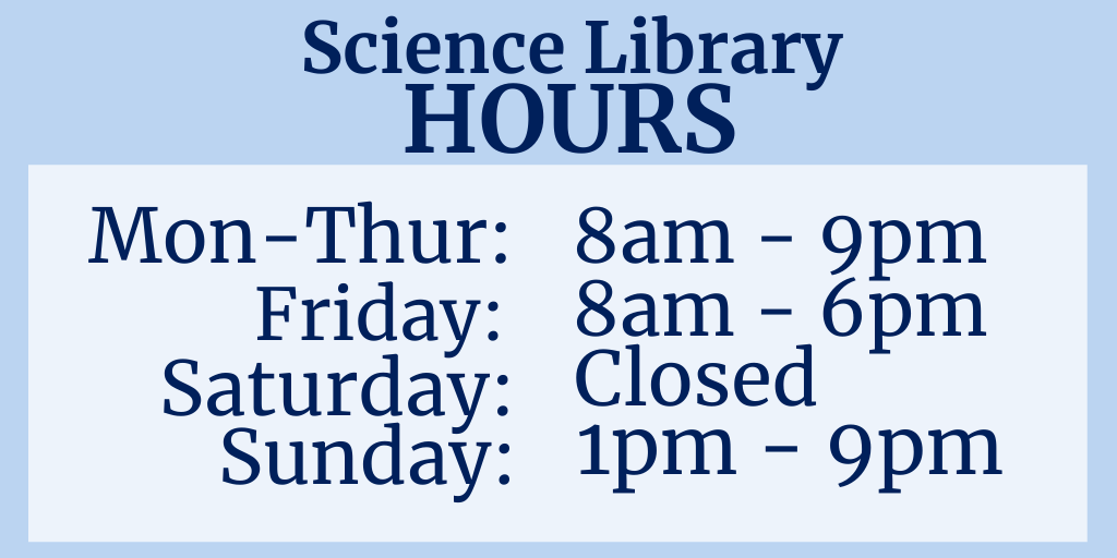 Science Library hours
